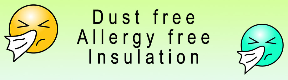 Isotherm Insulation Dust free Allergy free